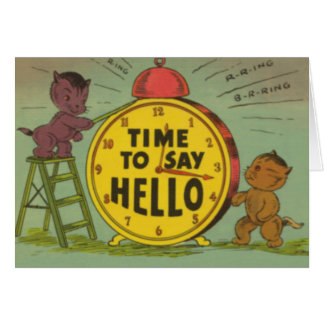 Time To Say Hello Card