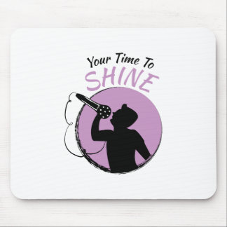 Time To Shine Mouse Pad