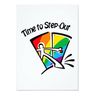 """Time to step out 5"""" x 7"""" invitation card"""