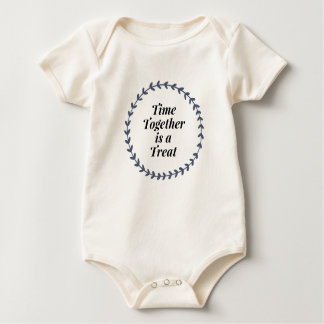 Time Together Is A Treat Baby Bodysuit