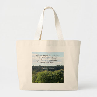 Timely Quote by Abraham Lincoln Large Tote Bag