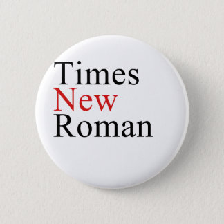 Times New Roman 2 Inch Round Button