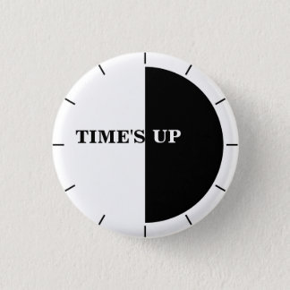 TIME'S UP Style 17 1 Inch Round Button