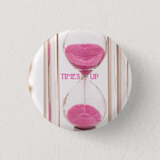 TIME'S UP Style 4 1 Inch Round Button