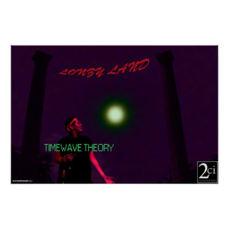 TIMEWAVE THEORY Lonzy Land Custom Album Poster