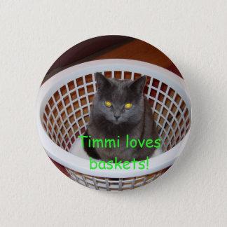 Timmi loves baskets 2 inch round button
