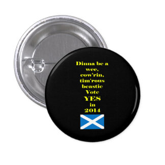 Timorous Beastie Scottish Independence Button
