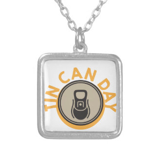 Tin Can Day - Appreciation Day Silver Plated Necklace
