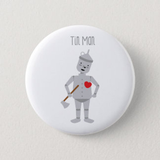 Tin Man 2 Inch Round Button
