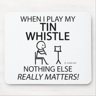 Tin Whistle Nothing Else Matters Mouse Pad