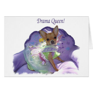 "Tinkerbell the ""Drama Queen!"" Greeting Card"