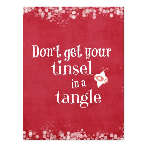 Tinsel in a Tangle Christmas Quote Postcards