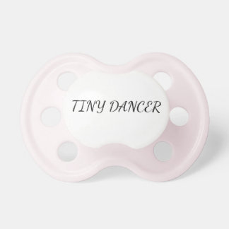 TINY DANCER PACIFIER