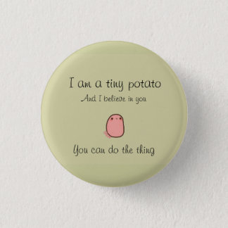 Tiny potato short prop 1 inch round button