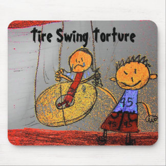 Tire Swing Torture Mouse Pad