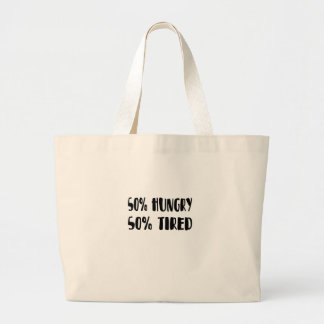 tired and hungry large tote bag