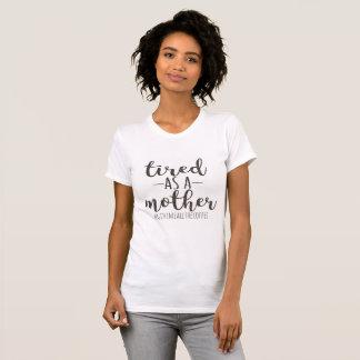 """Tired As A Mother"" Glitter T-Shirt"
