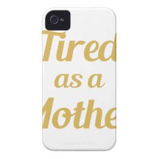 Tired as a Mother iPhone 4 Case