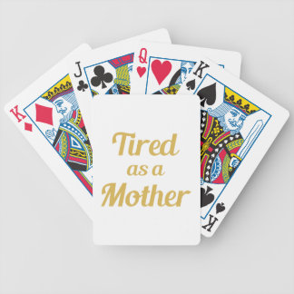 Tired as a Mother Poker Deck