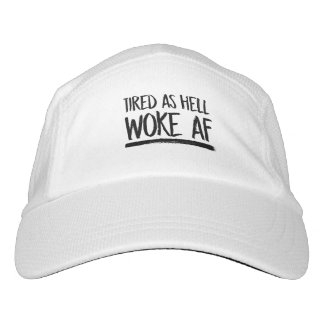 Tired As Hell Woke AF --  Hat