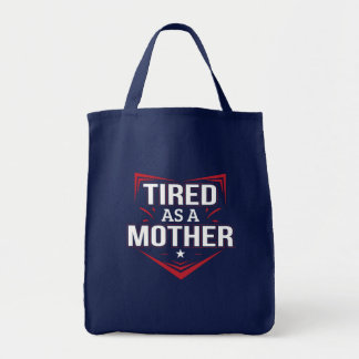Tired As Mother Funny Mother Saying Shirt Tote Bag