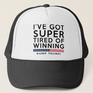 Tired Of Winning Trucker Hat
