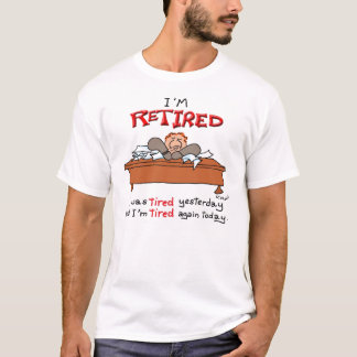 Tired Yesterday T-Shirt