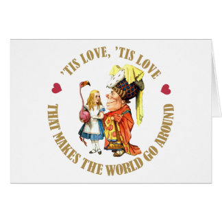 'TIS LOVE THAT MAKES THE WORLD GO AROUND CARD