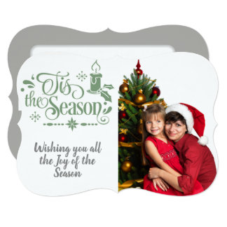 Tis the Season/Christmas Quote/Photo/ Lt. Green Card