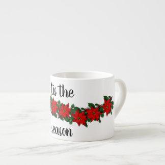 'tis the season espresso cup