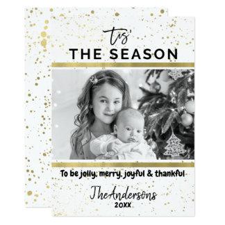 TIS THE SEASON Gold Splatter Modern Holiday Photo Card