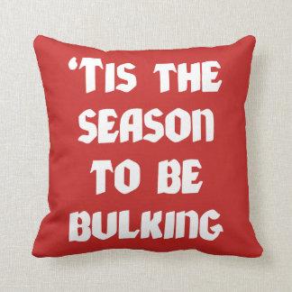 Tis The Season To Be Bulking - Funny Christmas Throw Pillow