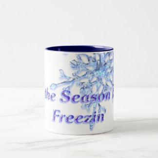 """""""Tis the Season to be Freezin' Winter Season D1 Two-Tone Coffee Mug"""