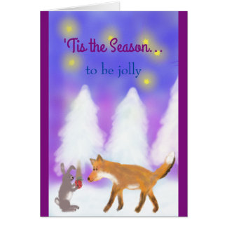 'Tis the Season to be jolly! The Fox and the Hare. Card
