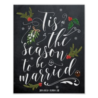 Tis the Season to be married wedding sign
