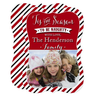 Tis The Season To Be Naughty | Red Photo Holiday Card