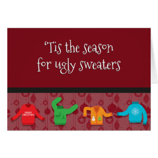 'Tis Ugly Sweater Season Card