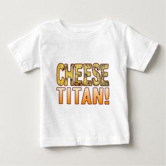 Titan Blue Cheese Baby T-Shirt