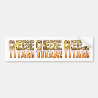 Titan Blue Cheese Bumper Sticker