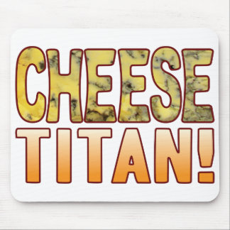 Titan Blue Cheese Mouse Pad