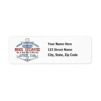 Titanic Sinking 100 Year Anniversary Return Address Label