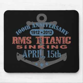 Titanic Sinking 100 Year Anniversary Mouse Pad