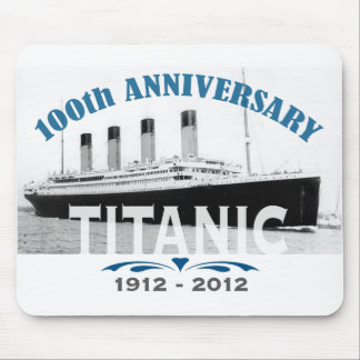 Titanic Sinking 100 Year Anniversary Mouse Pads