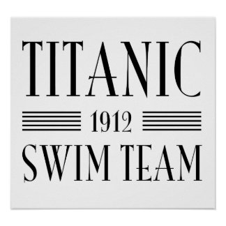 Titanic Swim Team Poster