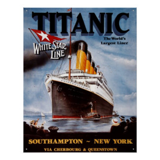 Titanic ( The World's Largest Liner ) Poster