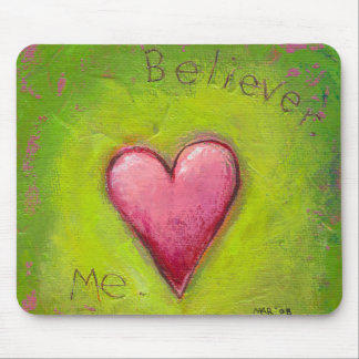 Titled:  Believer  -  Vibrant expressive heart art Mouse Pad