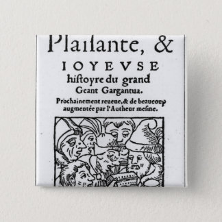 Titlepage of 'Gargantua' by Francois Rabelais 2 Inch Square Button