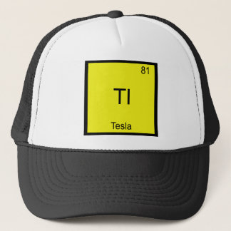 Tl - Tesla Funny Chemistry Element Symbol T-Shirt Trucker Hat