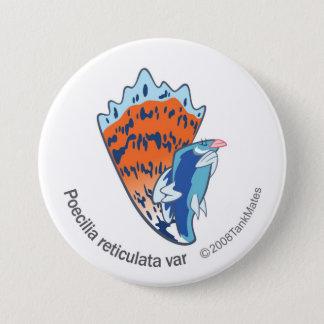 TM-16-Poecilia reticulata var 3 Inch Round Button