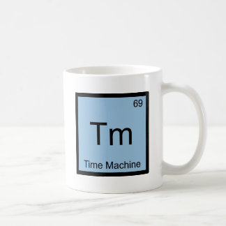 Tm - Time Machine Chemistry Element Symbol Funny Coffee Mug